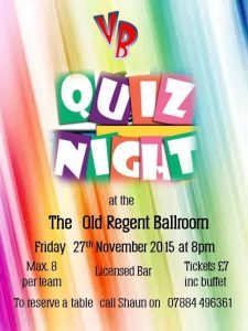 Vic & Bills' Quiz Night Nov 2015 @ The Old Regent Ballroom | Stanford-le-Hope | United Kingdom