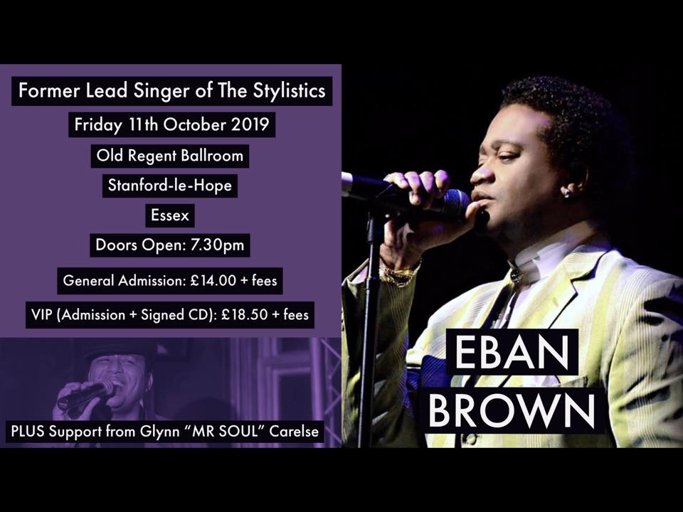 Eban Brown - Former Lead Singer of The Stylistics @ The Old Regent
