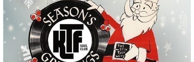 KTF Northern Soul Christmas Knees Up – Event by Danny Peach