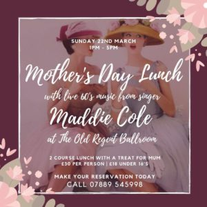Cancelled Mother's Day 22nd March 2020 Super 60's singer and 2-course lunch. A treat for Mum too @ The Old Regent